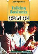 Talking Business Spanish