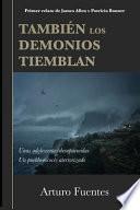 También Los Demonios Tiemblan