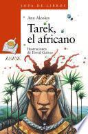 Tarek, el africano