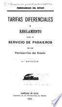 Tarifas diferenciales i reglamento para el servicio de pasajeros en los ferrocarriles del estado