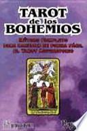Tarot de los bohemios : método completo para manejar de forma fácil el tarot adivinatorio