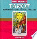 Tarot, Oraculo Y Consejos Para Cada Dia
