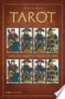 Tarot : todas las tiradas e interpretaciones