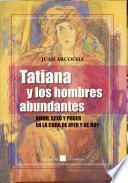 Tatiana y los hombres abundantes