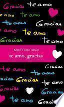 Te amo, gracias