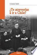 ¿Te atreverías a ir a Chile?