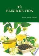 TÉ ELIXIR DE VIDA