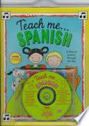 Teach me-- Spanish