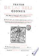 Teatro de las religiones. Compuesto por el P. maestro fray Pedro de Valderrama, prior del conuento de S. Augustin de Seuilla, ..