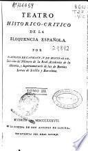 Teatro historico-critico de la eloquencia española