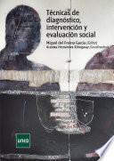 Técnicas de diagnóstico, intervención y evaluación social