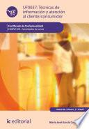 Técnicas de información y atención al cliente/consumidor. COMV0108 - Actividades de venta