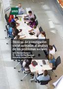 TÉCNICAS DE INVESTIGACIÓN SOCIAL APLICADAS AL ANÁLISIS DE LOS PROBLEMAS SOCIALES