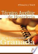 Tecnico Auxiliar de Hosteleria de la Universidad de Granada. Temario Y Test Ebook