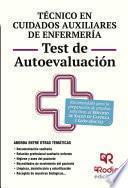 Técnico en Cuidados auxiliares de Enfermería. Test de Autoevaluación. Servicio de Salud de Castilla y León
