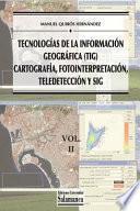 Tecnologías de la Información Geográfica (Tig). Vol. 2