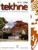 Tekhne: Revista de la Facultad de Ingenieria, No. 9 - 2006