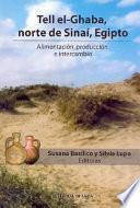 Tell elGhaba, norte de Sinaí, Egipto. Alimentación, producción e intercambios