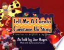 Tell Me a Cuento Cuentame UN Story