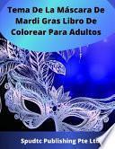 Tema De La Máscara De Mardi Gras Libro De Colorear Para Adultos