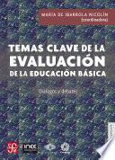Temas clave de la evaluación de la educación básica