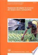 Tendencias del empleo en el sector del tabaco: vetos y perspectivas. Informe TMETS/2003
