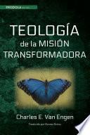 Teologia de la mision transformadora