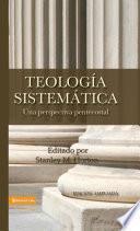 Teología sistemática pentecostal, revisada