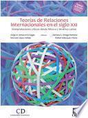 Teoría de las Relaciones Internacionales en el siglo XXI