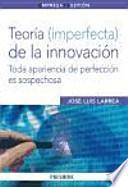 Teoría (imperfecta) de la innovación