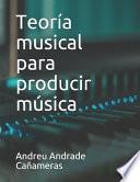 Teoría musical para producir música