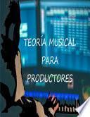 Teoría musical para productores