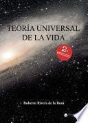 Teoría Universal de la Vida