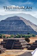 Teotihuacán: Recinto espiritual de curación física