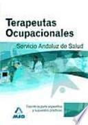 Terapeutas Ocupacionales, Servicio Andaluz de Salud. Test parte específica y supuestos prácticos
