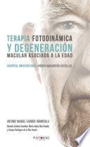 Terapia Fotodinámica y Degeneración Macular Asociada a la Edad