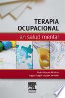 Terapia ocupacional en salud mental © 2011
