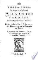 Tercera Decada De lo que hico en Francia Alexandro Farnese, Tercero Duque de Parma y Placencia