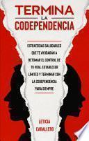 Termina la codependencia