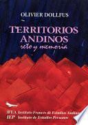 Territorios andinos: reto y memoria