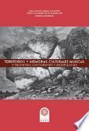 Territorios y memorias culturales Muiscas