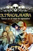 Terror en el viaje de egresados / Terror in the Graduation Trip