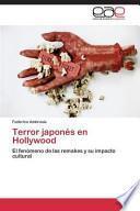 Terror japonés en Hollywood