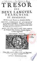 Tesoro de las dos lenguas Espanola y Francesa, ... Caesar Oudin