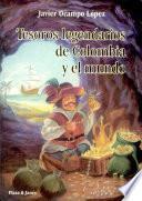 Tesoros legendarios de Colombia y el mundo