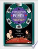 Texas Hold'em Poker, lo que hay que saber para aprender a jugarlo Tomo I