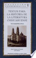 Textos para la historia de la literatura chihuahuense