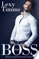 THE BOSS: Serie la asistente personal (libro 1)