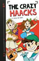 The Crazy Haacks y el reloj sin tiempo (The Crazy Haacks 3)