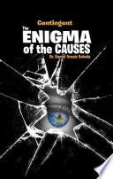 The enigma of the causes